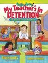 My Teachers In Detention