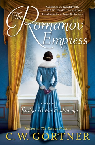 C. W. Gortner - The Romanov Empress