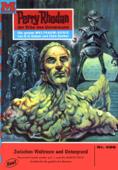 Perry Rhodan 486: Zwischen Weltraum und Untergrund