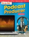 On The Job Podcast Producer Multiplication