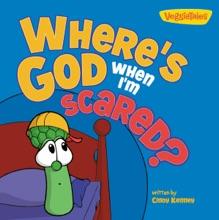 Where's God When I'm Scared / VeggieTales