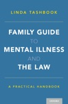 Family Guide To Mental Illness And The Law