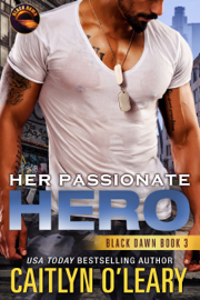 Her Passionate Hero - Caitlyn O'Leary book summary