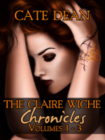 Cate Dean - The Claire Wiche Chronicles Volumes 1-3 artwork
