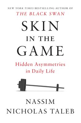 Skin in the Game - Nassim Nicholas Taleb book