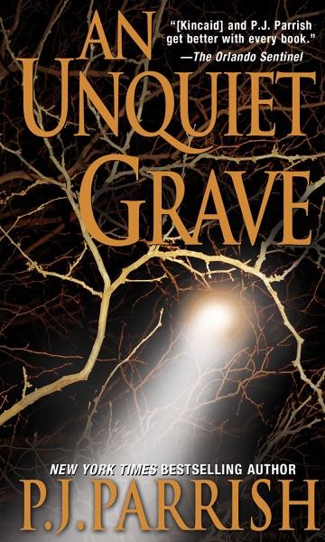 An Unquiet Grave - P.J. Parrish book cover