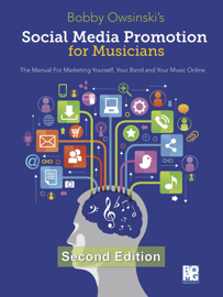 Social Media Promotion for Musicians - Second Edition book