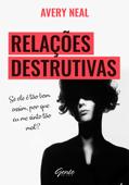 Relações destrutivas
