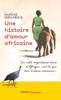 Une histoire d'amour africaine - Daphne Sheldrick