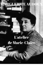 L'Atelier de Marie-Claire: Marguerite Audoux