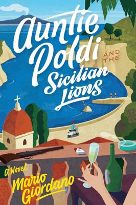 Auntie Poldi and the Sicilian Lions - Mario Giordano book