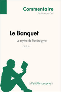 Le Banquet de Platon - Le mythe de l'androgyne (Commentaire) La couverture du livre martien