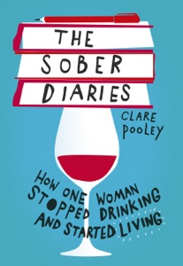 The Sober Diaries by Clare Pooley Book Cover
