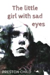 The Little Girl With Sad Eyes