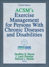 ACSMs Exercise Management For Persons With Chronic Diseases And Disabilities