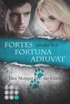 Die Sanguis-Trilogie Fortes Fortuna Adiuvat  Den Mutigen Hilft Das Glck Spin-off Der Sanguis-Trilogie
