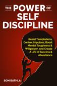 The Power of Self Discipline