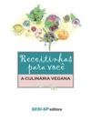Receitinhas Para Voc - A Culinria Vegana
