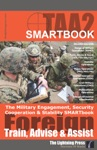 TAA2 The Military Engagement Security Cooperation  Stability SMARTbook 2nd Ed