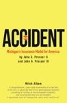 Accident Michigans Insurance Model For America