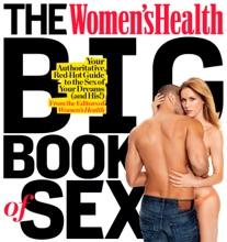 The Women's Health Big Book Of Sex