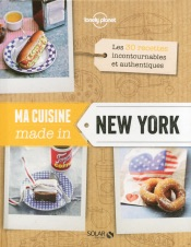 Ma cuisine made in New York - Lonely Planet Solar