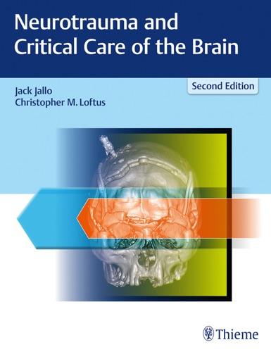 Jack Jallo & Christopher M. Loftus - Neurotrauma and Critical Care of the Brain