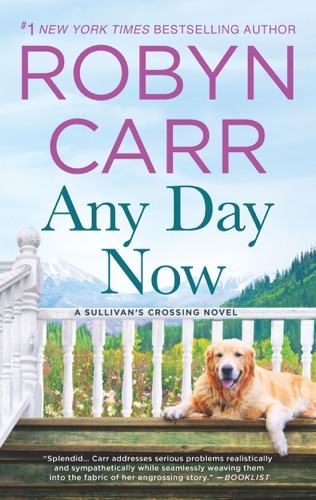 Robyn Carr - Any Day Now