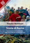 Storia di Roma. Vol. 7: La monarchia militare (Parte prima) Dalla morte di Silla alla dittatura di Pompeo