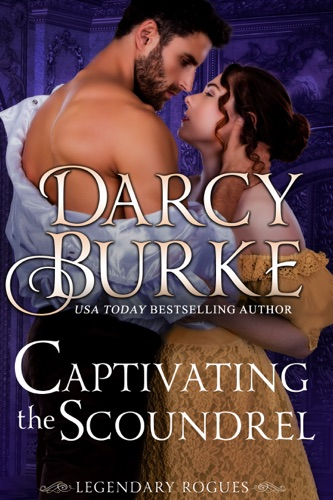 Darcy Burke - Captivating the Scoundrel