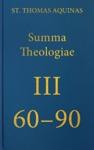 Summa Theologiae III 60-90