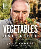 Download and Read Online Vegetables Unleashed