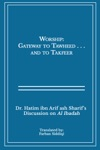Worship Gateway To Tawheed   And Takfeer