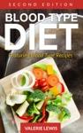 Blood Type Diet Second Edition