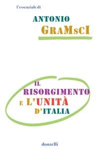 Il risorgimento e l'unità d'Italia Book Cover