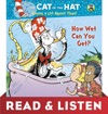 How Wet Can You Get Dr SeussCat In The Hat Read  Listen Edition