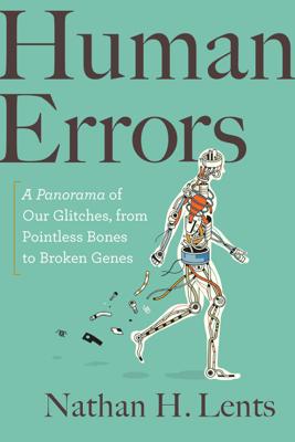 Human Errors - Nathan H. Lents book