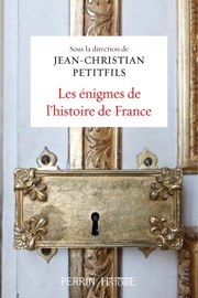 Les Nigmes De L Histoire De France