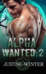 Alpha Wanted Part 2 Paranormal Wolf Shifter Romance