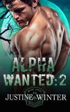 Alpha Wanted: Part 2 (Paranormal Wolf Shifter Romance)