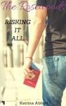 Risking It All