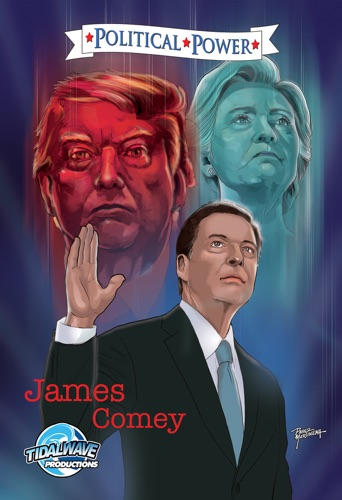 Michael Frizell - Political Power: James Comey