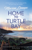 Marion Lennox - Home To Turtle Bay artwork