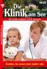 Die Klinik Am See 32 – Arztroman