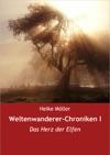 Weltenwanderer-Chroniken I