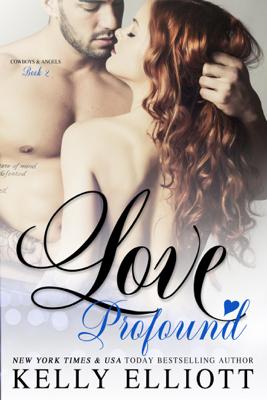 Love Profound - Kelly Elliott book