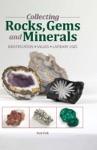 Collecting Rocks Gems  Minerals
