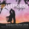 Impress Magazin SommerHerbst 2016 Juli-Oktober Tauch Ein In Romantische Geschichten