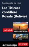 Randonne De Rve - Lac Titicaca Cordillre Royale Bolivie