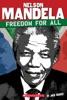 Nelson Mandela: Freedom For All